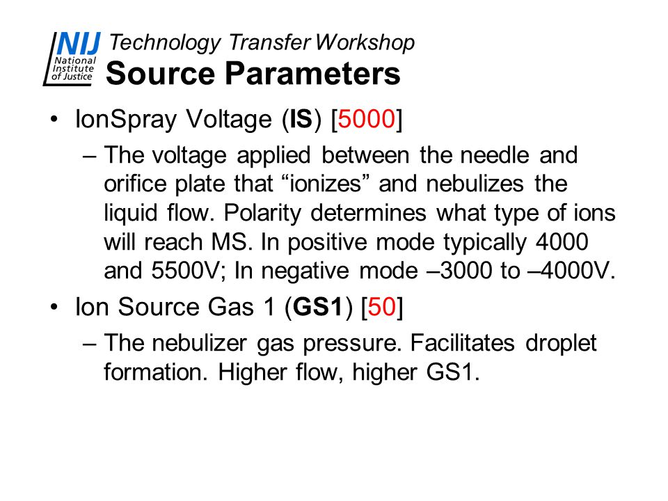 Source Parameters IonSpray Voltage (IS) [5000]